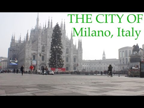 THE CITY OF MILANO, ITALY