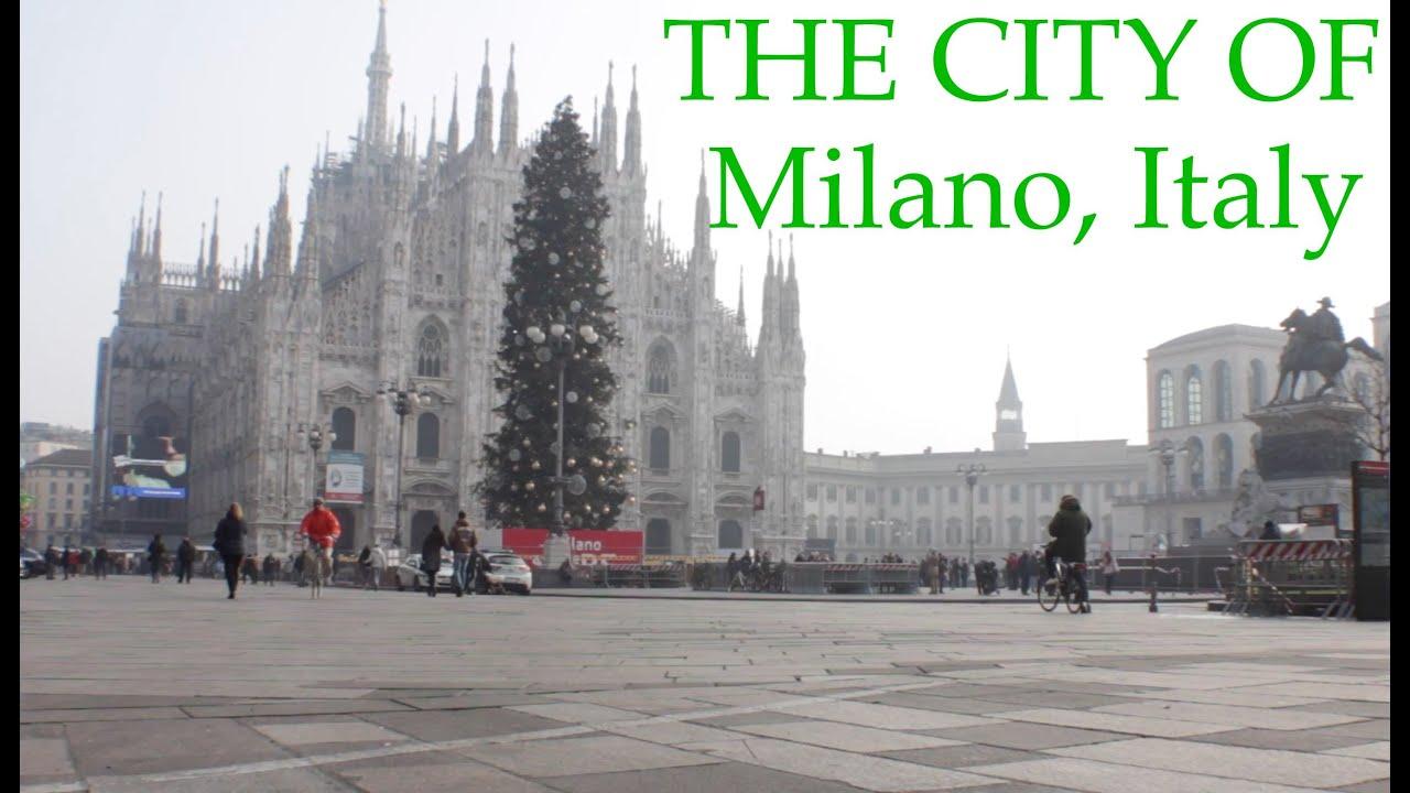The City Of Milano Italy Youtube
