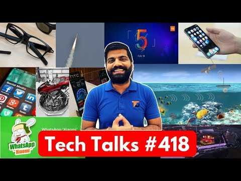 Tech Talks #418 - Redmi 5 India, Intel Glasses, HTC U12, Android P, Falcon Heavy, iPhone X Issue