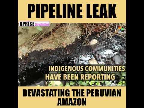 Peruvian Amazon OIL Pipeline Leak