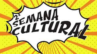 2ª SEMANA CULTURAL   Colégio Bittencourt - Campos RJ