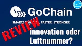 GoChain (GO) Review: 10x dezentralisierter als Ethereum?