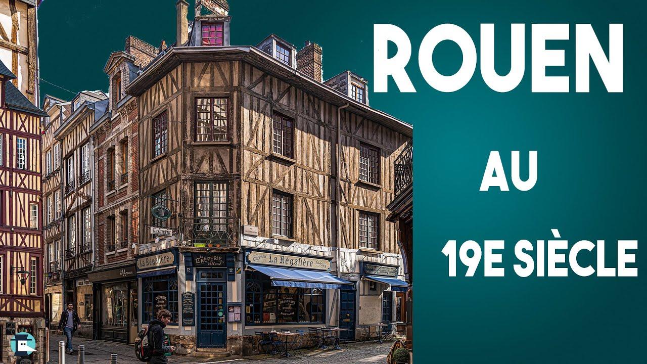 L'Histoire de Rouen au 19e siècle