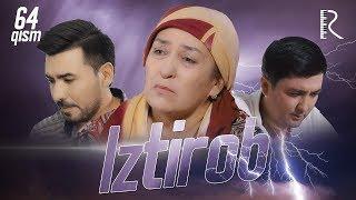 Iztirob (o'zbek serial) | Изтироб (узбек сериал) 64-qism