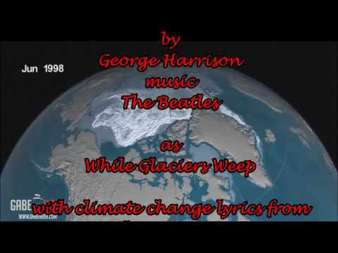While My Guitar Gently Weeps - KARAOKE with climate change lyrics