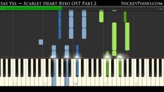 【Tutorial】Say Yes — Scarlet Heart Ryeo OST Part.2 / 달의연인-보보경심 려 / 步步驚心:麗