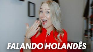 FALANDO SÓ EM HOLANDÊS! (Com legenda em Português)