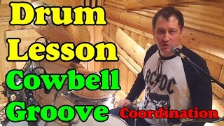 Сowbell Grooves Coordination | Drum lesson Урок на барабанах Clases de bateria ドラムレッスン