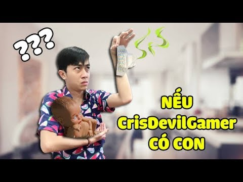 NẾU CrisDevilGamer CÓ CON | Mother Simulator