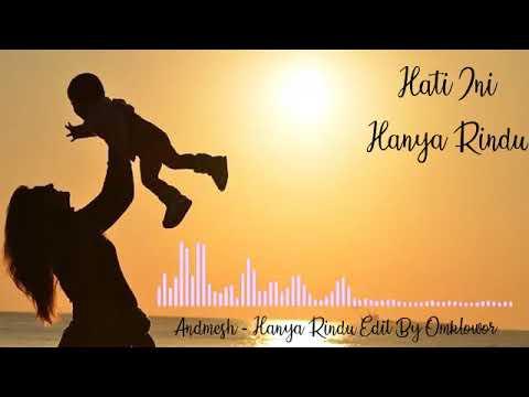 Lirik Lagu Hanya Rindu Andmesh Kamaleng Youtube