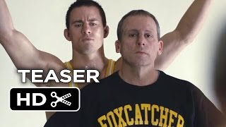 Foxcatcher Official Teaser Trailer #3 (2014) - Channing Tatum, Steve Carell Drama HD
