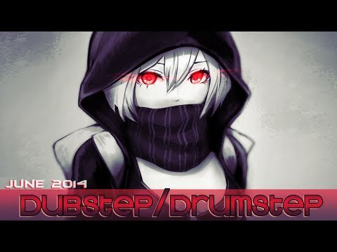 ►1 HOUR DUBSTEP/DRUMSTEP JUNE 2014◄ ヽ( ≧ω≦)ノ