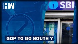 SBI Cuts GDP Growth Forecast In Second Quarter To 4.2% | HW News English