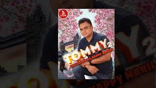 Tommy 2   Happy Manila   Latest Punjabi Songs 2019   Best Parody Punjabi Songs