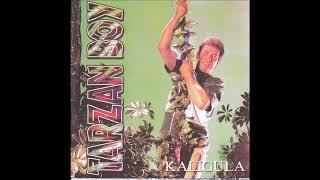 Tarzan Boy - Kaligula