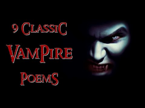 9 Classic Vampire Poems | vampire poetry anthology by G.M. Danielson