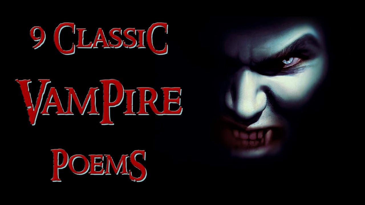 9 Classic Vampire Poems | vampire poetry anthology by G.M. ...