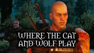 The Witcher 3: Wild Hunt - Where the Cat and Wolf Play (DLC quest)