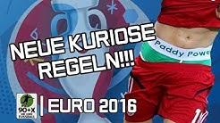 VERRÜCKTE Regeln für die EURO 2016  Vorschau EM in Frankreich   Teil 1
