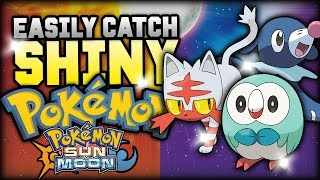 EASILY Catch Shiny Pokemon In Pokemon Sun And Moon (NEW Shiny Method In Pokemon Sun And Moon)