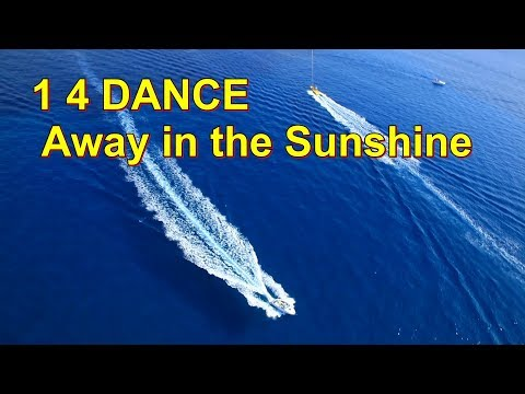 "1-4-dance---away-in-the-sunshine-(official-music-video)-(""one-for-dance"")"