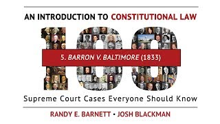 Barron v.  Baltimore (1833) | An Introduction to Constitutional Law