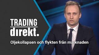Trading Direkt 2020-03-10: Oljekollapsen och flykten från marknaden