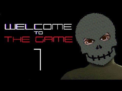 Welcome to the Game [Part 1] - THE HORRORS OF THE DEEP WEB Gameplay