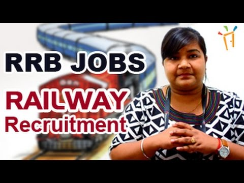 Indian Railway (RRB) Jobs opening 2016- Recruitment Notification for latest Railway jobs