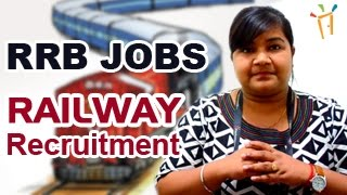 Indian Railway (RRB) Jobs opening 2017 - Recruitment Notification for latest Railway jobs