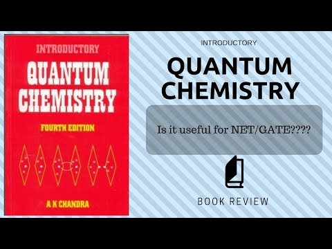 INTRODUCTORY QUANTUM CHEMISTRY | A K Chandra | Book Review
