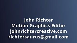 John Richter - Motion Graphics Sizzle