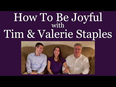 How To Be Joyful - Tim & Valerie Staples