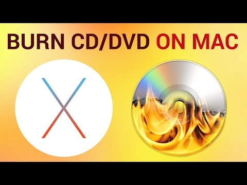 How To Burn Files to a CD Or DVD Using Mac