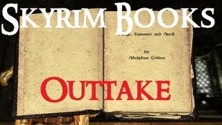 Skyrim Books OUTAKES : Forge, Hammer and Anvil