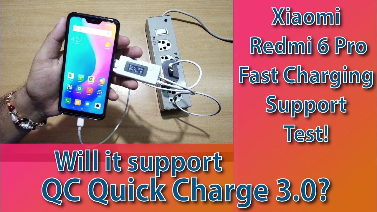 competitive price cdbe2 2e48b Redmi 6 Pro Fast/Quick Charging Support Test!!