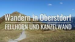 Wandern in Oberstdorf - Fellhorn und Kanzelwand