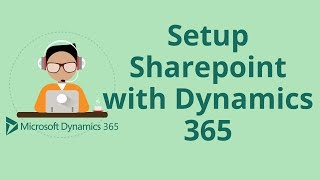 How to Setup SharePoint with Dynamics 365 CRM
