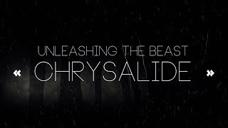 Unleashing The Beast - Chrysalide (Official Lyrics Video)