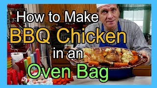 BBQ Chicken in an Oven Bag - Bakewell Oven Bag BBQ Chicken Recipe