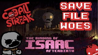 Isaac Afterbirth Greed Mode - Save File Woes - Cobalt Streak