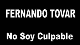 Fernando Tovar - No soy Culpable