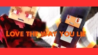 Laurance & Aphmau - Love The Way You Lie (Music Video)