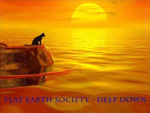 Flat Earth Society - Deep down thumbnail