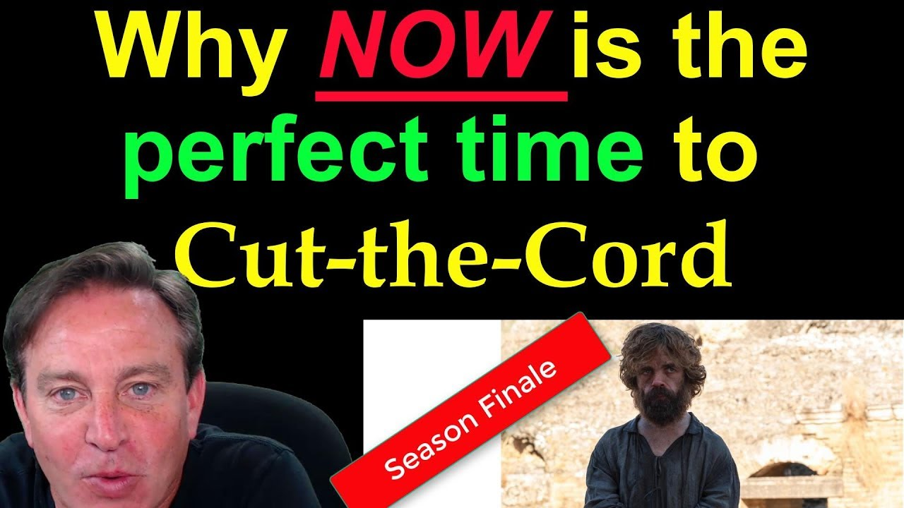 🔴Cut the Cord NOW! - Perfect Time is Right Now!