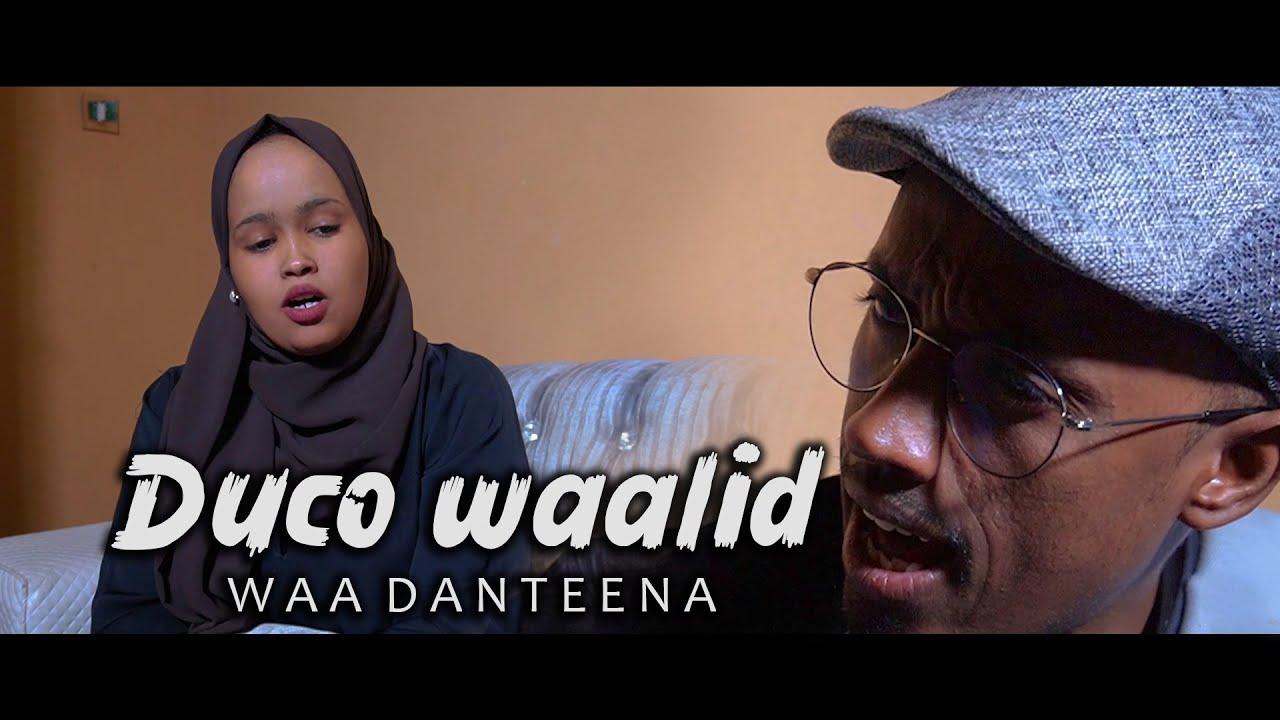 Duco Waalid waa Danteen | Film Cusub | 2021