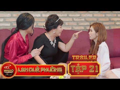 LAN QUẾ PHƯỜNG | TRAILER TẬP 21 | SEASON 1 : Mỹ Nữ Đại Chiến | Mì Gõ | Phim Hài Hay 2019(1:12 )