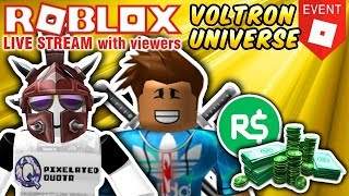 🔴 ROBLOX: PLAYING WITH VIEWERS & ROBUX GIVEAWAY! 🔴 VOLTRON UNIVERSE EVENT and MORE!