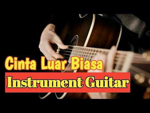 Instrument Gitar Akustik - Cinta Luar Biasa
