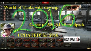 World of Tanks 2016 Guide to Installing Aslain's ModPack